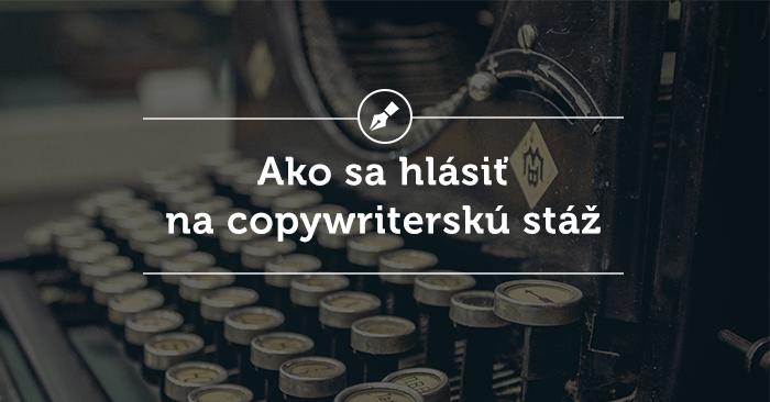 Ako sa prihlásiť na copywriterskú stáž