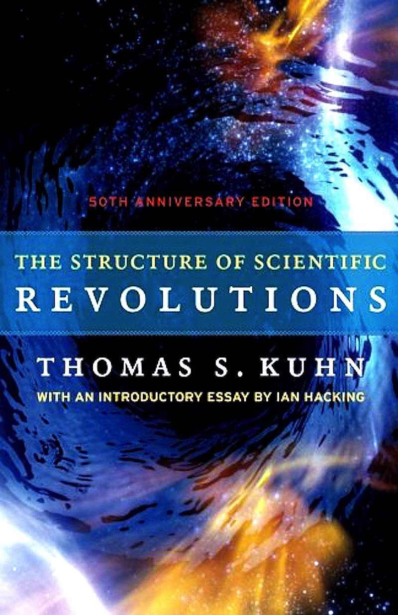 the-structure-of-scientific-revolutions-by-thomas-s-kuhn