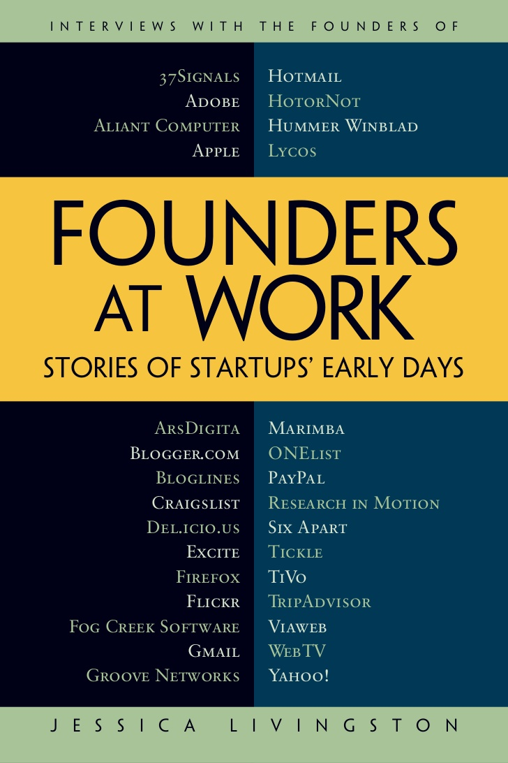 founders-at-work-stories-of-startups-at-early-days-1-728