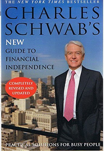 charles-schwabs-new-guide-to-financial-independence-by-charles-schwab