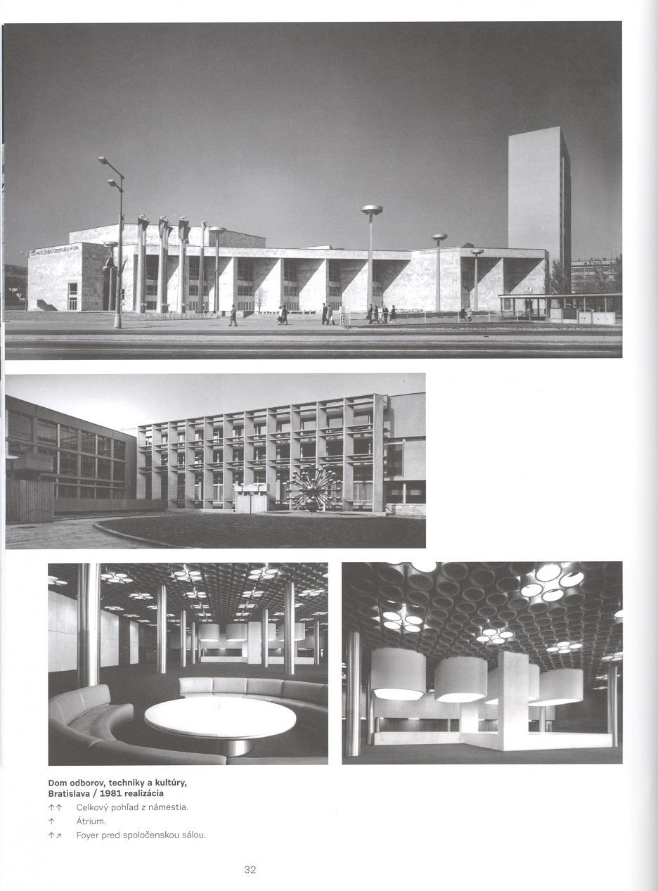 Dom odborov, techniky a kultúry, Bratislava - realizácia 1981