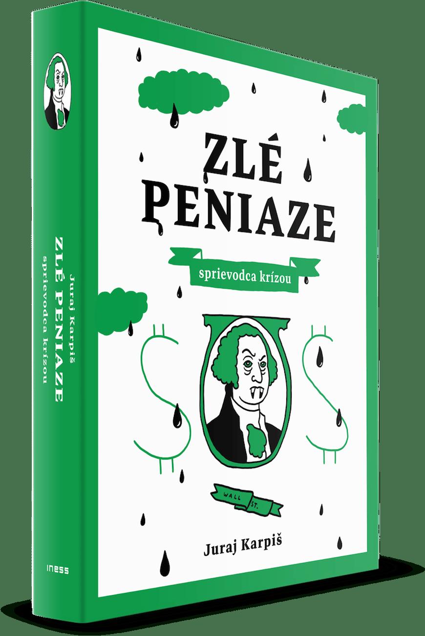 Bestseller Zlé peniaze od Juraja Karpiša